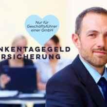 Arbeitgeberrückversicherung für die GmbH gegen Lohnfortzahlungspflicht gegenüber Geschäftsführer