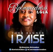 Photo of Boluwaduro – Your Banner I Raise Lyrics