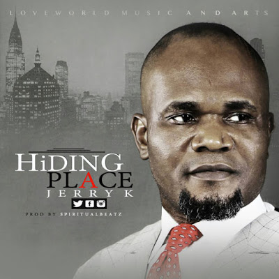 Jerry K - Hiding Place Lyrics