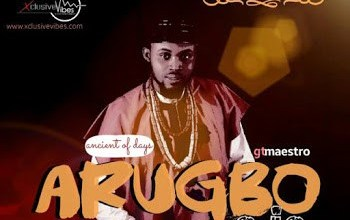 Photo of GT Maestro – Arugbo Ojo Lyrics