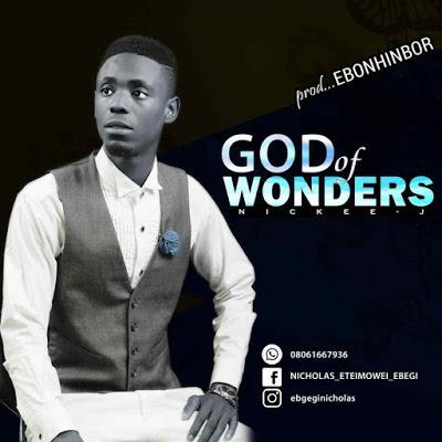 Nickee J - God Of Wonders Lyrics