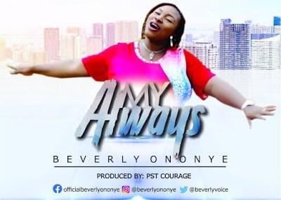 Beverly Ononye - My Always Lyrics