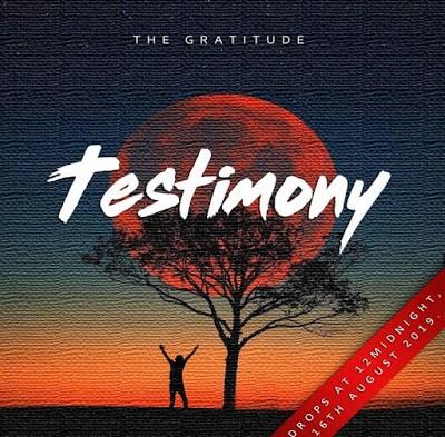 The Gratitude - Testimony Lyrics