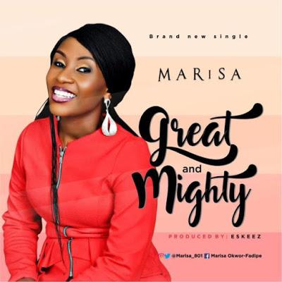 Marisa - Great And Mighty Lyrics