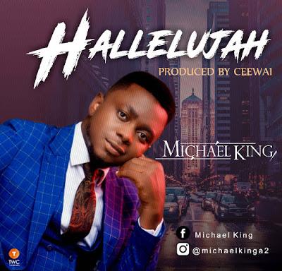 Michael King - Hallelujah Lyrics