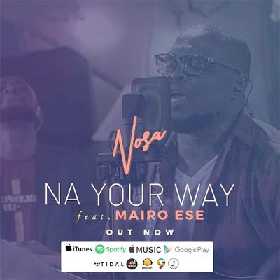 Nosa - Na Your Name Lyrics