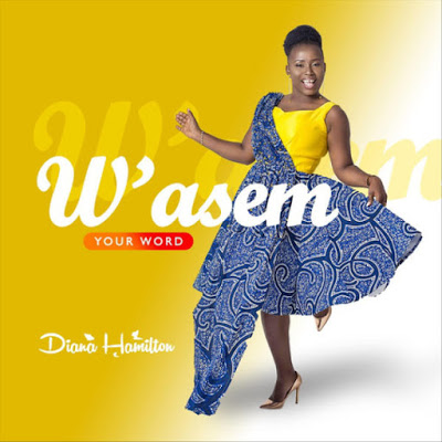 Diana Hamilton - W'asem Lyrics & Audio
