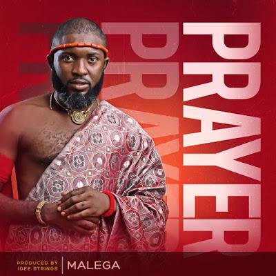 Prayer by Malega Mp3 Download