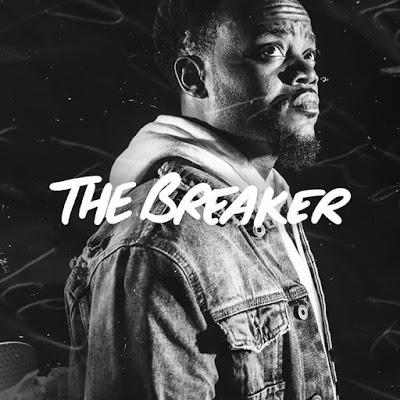 The Breaker by Travis Greene Lyrics + Mp3