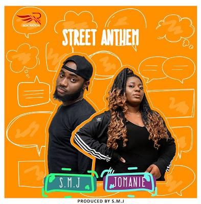 Street Anthem by SMJ ft. Jomanie Mp3 Download
