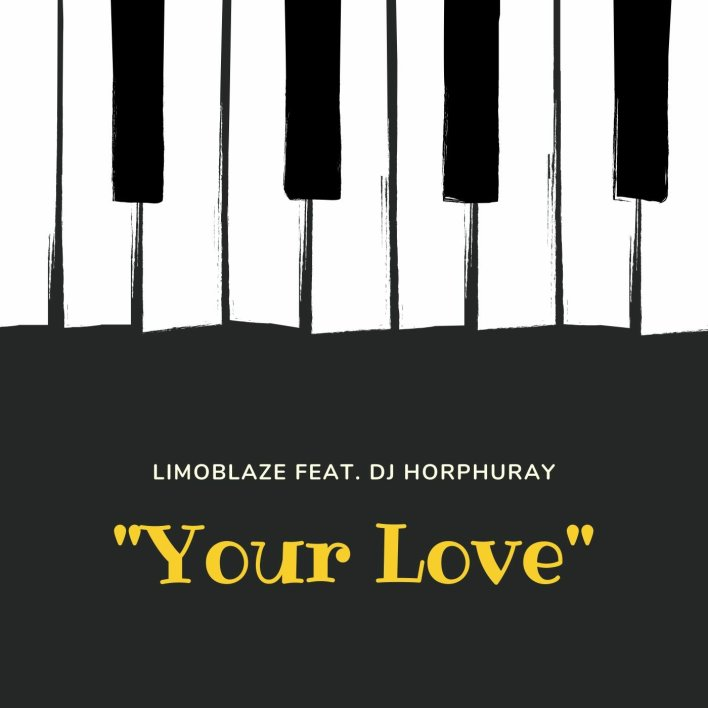 Limoblaze - Your Love Lyrics & Mp3 Download