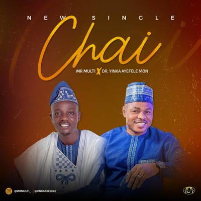 Mr. Multi - Chai Audio HERE