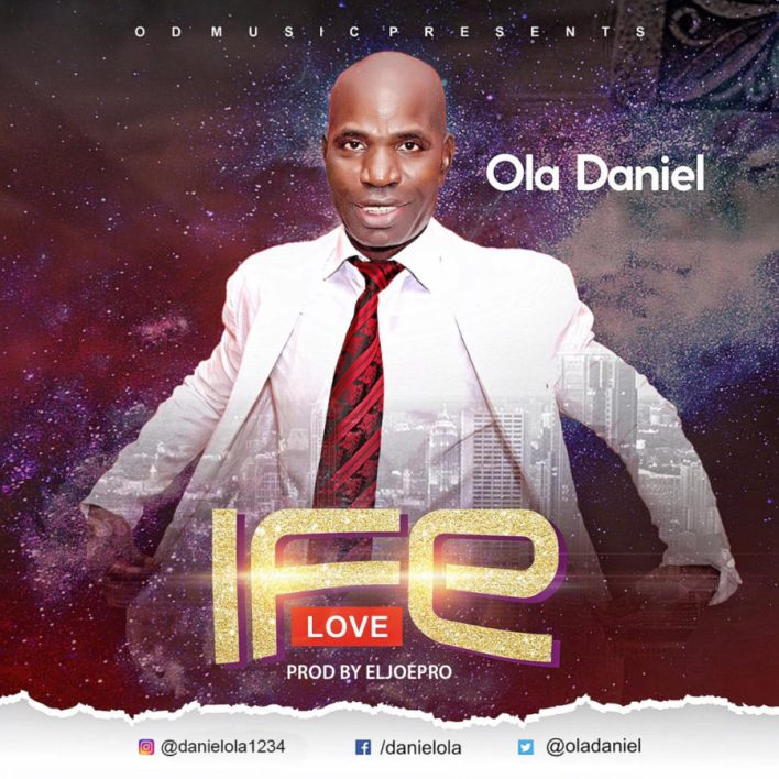 Ola Daniel - Ife (Love) Mp3 Download