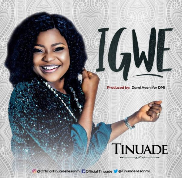 Tinuade - Igwe Lyrics & Audio