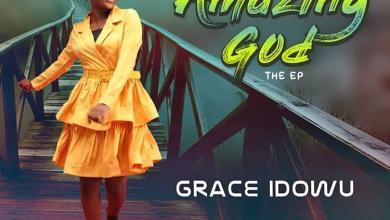 Photo of Grace Idowu – Amazing God EP