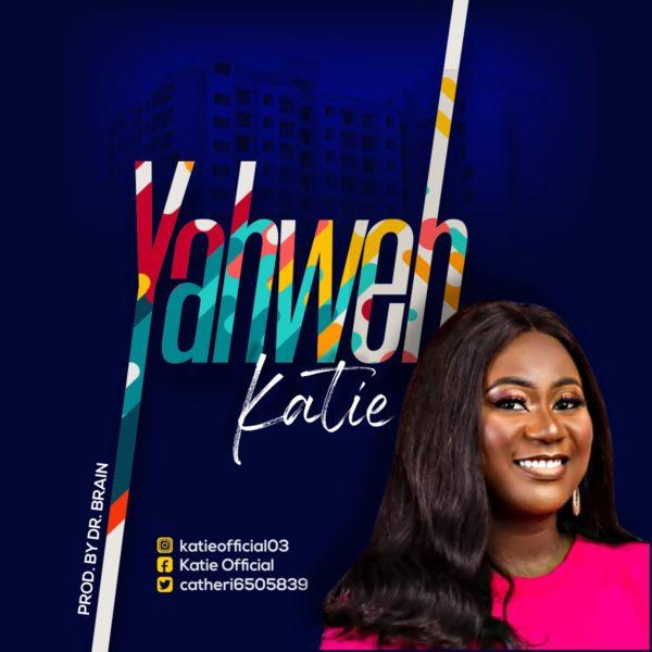 Katie - Yahweh Mp3 Download