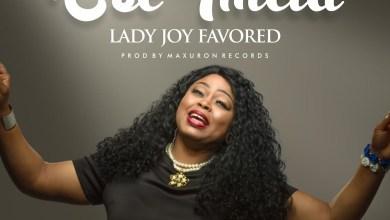 Photo of Lady Joy Favored – Ese Imela Mp3 Download