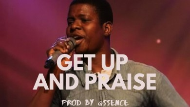 Photo of Segun Israel – Get Up And Praise Lyrics & Mp3