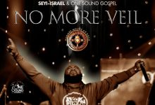 Photo of Seyi Israel – No More Veil Lyrics & Mp3