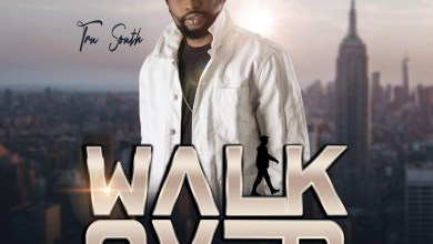 Photo of Tru South – Walk Over Mp3 Download