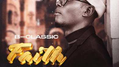 Photo of B Classic – Faith Mp3 Download