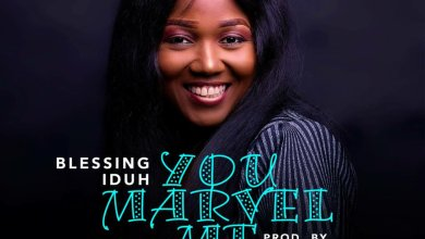 Photo of Blessing Iduh – You Marvel Me Mp3 Download
