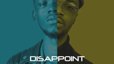 Photo of Nolly & Gil Joe – Disappoint Mp3 Download