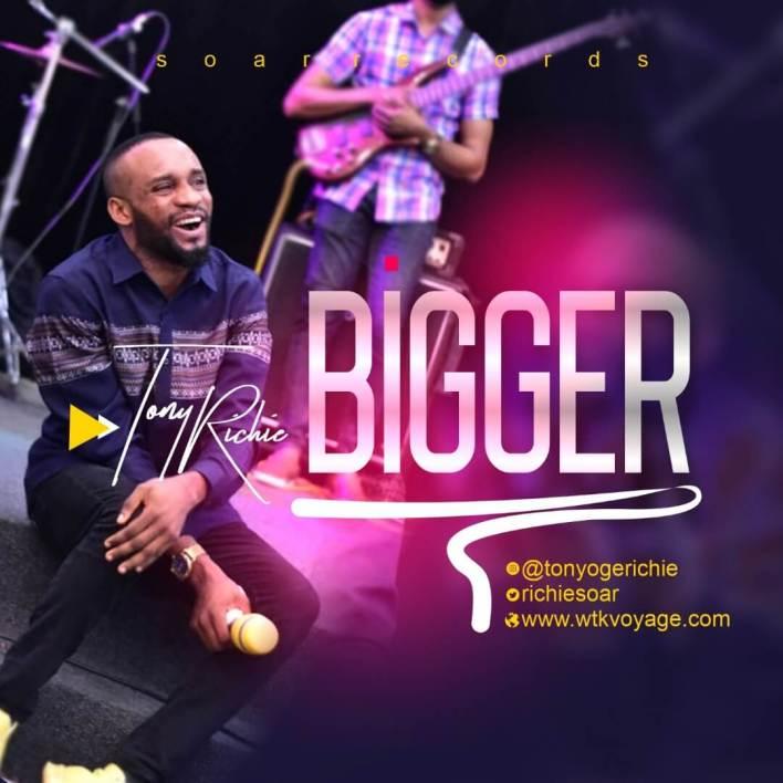 Tony Richie - Bigger Mp3 Download