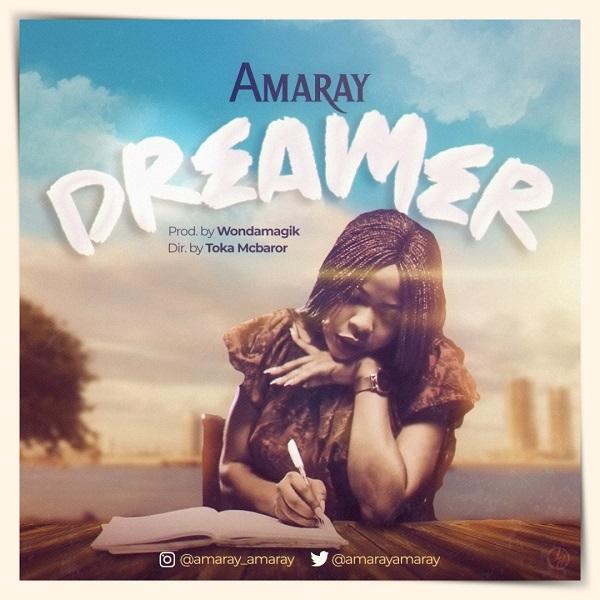 Amaray - Dreamer Lyrics & Mp3 Download