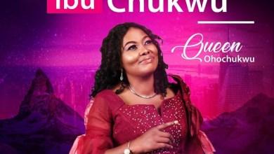 Photo of Queen Ohochukwu – Ibu Chukwu Mp3 Download