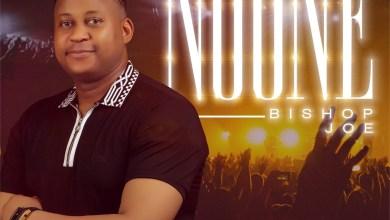 Photo of Bishop Joe – No One Mp3 Download