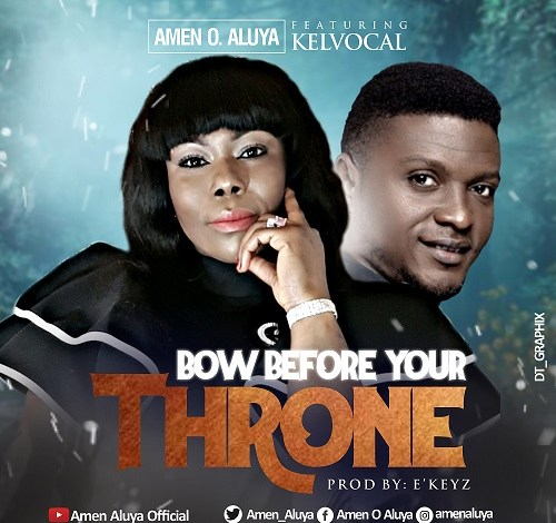 Amen O. Aluya - Bow Before Your Throne (Mp3 Download)