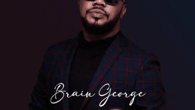 Photo of Brain George – My Body (Lyrics, Mp3 Download)