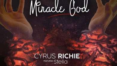 Photo of Cyrus Richie – Miracle God Mp3 Download