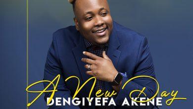 "Photo of Dengiyefa Akene – ""A New Dawn"" EP"