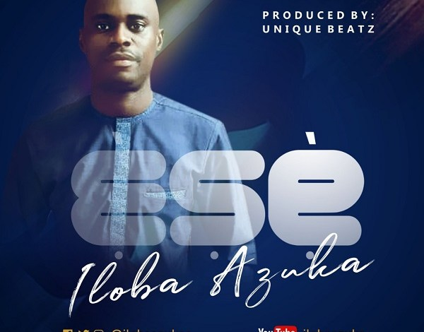 Iloba Azuka - Ese (Mp3 Download)