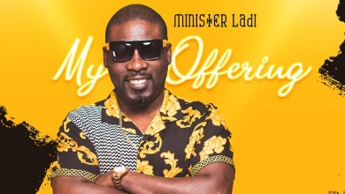 Photo of Minister Ladi – My Offering EP
