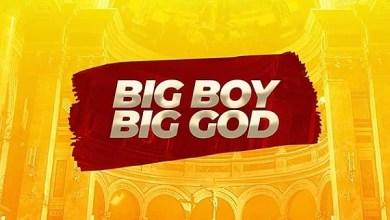Photo of Nolly – Big Boy Big God Mp3 Download