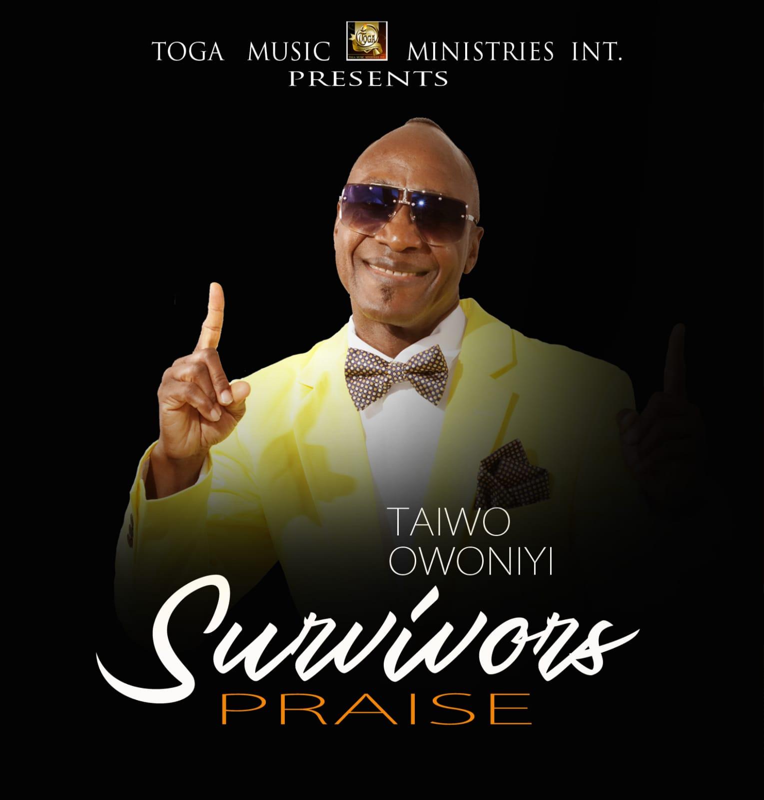Taiwo Owoniyi - Survivors Praise Mp3 Download