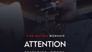 Photo of Fire Nation Worship – Attention (Mp3 Download)