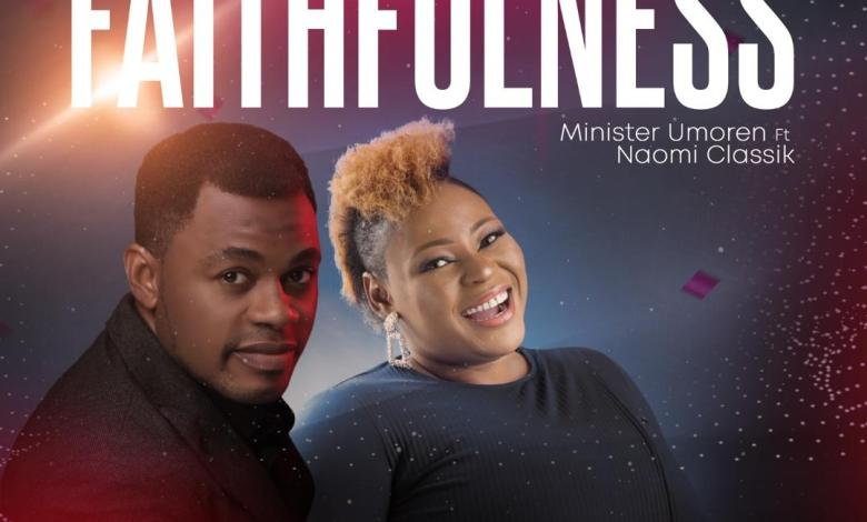 Minister Umoren - Faithfulness (Mp3 Download)