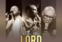 Photo of Pastor Paul Enenche – With You Lord (Lyrics, Mp3 Download)