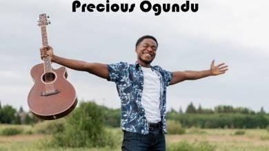 Photo of Precious Ogundu – Na God (Mp3 Download)