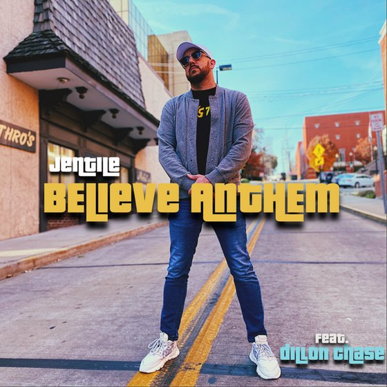 Jentile & Dillon Chase releases Believe Anthem