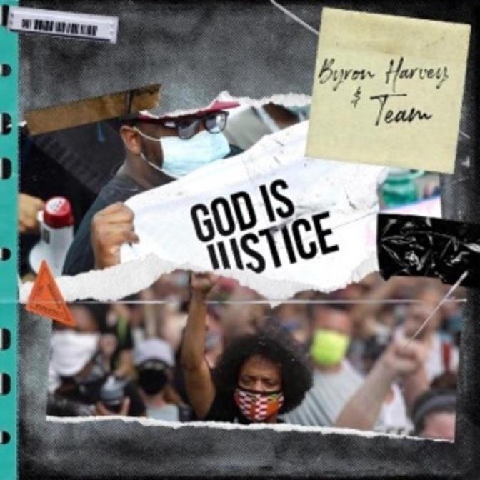 Byron Harvey - God Is Justice
