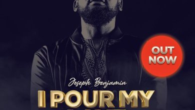 Photo of Joseph Benjamin – I Pour My Love (Lyrics, Mp3, Video)