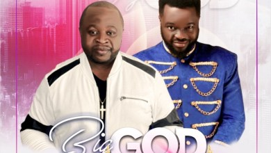 Photo of [Music] Minister Mex – Big God ft. Mike Abdul