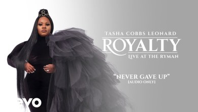 Photo of Tasha Cobbs Leonard – Never Gave Up (Lyrics, Mp3)