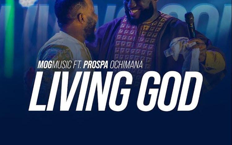MOG Music - Living God