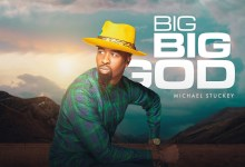 Photo of Michael Stuckey – Big Big God (Mp3 Download)